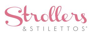 Strollers and Stilettos